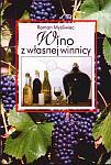 Wino z własnej winnicy